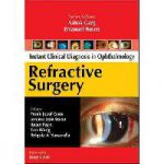 Instant Clinical Diagnosis In Ophthalmology: Refractive Surgery  Производитель: